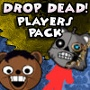 Drop Dead Players Pack